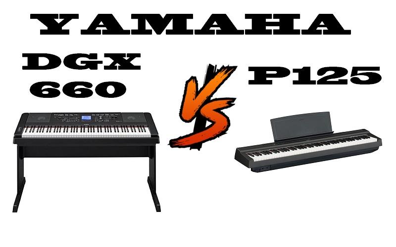 Yamaha DGX-660 vs Yamaha P125